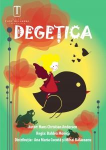 DEGEȚICA @ Teatrul Tony Bulandra - Sala Studio | Târgoviște | Județul Dâmbovița | România