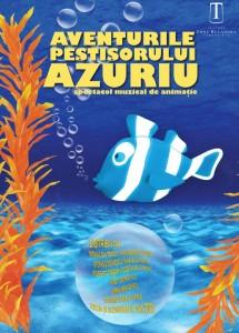 AVENTURILE PEȘTIȘORULUI AZURIU @ Teatrul Tony Bulandra - Sala Studio | Târgoviște | Județul Dâmbovița | România
