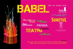 BABEL F.A.ST. 2017 - Sunetul @ Teatrul Tony Bulandra | Târgoviște | Județul Dâmbovița | România