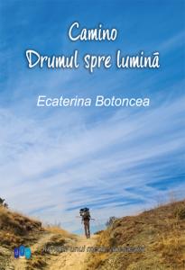 [:ro]CAMINO, DRUMUL SPRE LUMINĂ - Lansare de carte[:] @ Teatrul Tony Bulandra -Foaier | Târgoviște | Județul Dâmbovița | România
