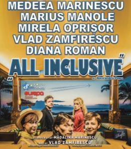 [:ro]ALL INCLUSIVE - Spectacol invitat[:] @ Teatrul Tony Bulandra - Sala Mare | Târgoviște | Județul Dâmbovița | România