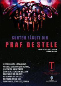 SUNTEM FĂCUȚI DIN PRAF DE STELE @ Teatrul Tony Bulandra - Sala Mare