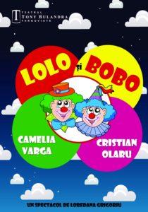 [:ro]LOLO ȘI BOBO[:] @ Teatrul de vară - Parcul Chindia | Târgoviște | Județul Dâmbovița | România
