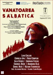 [:ro]VÂNĂTOAREA SĂLBATICĂ[:] @ Teatrul Tony Bulandra - Sala Mare | Târgoviște | Județul Dâmbovița | Romania