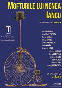 [:ro]MOFTURILE LUI NENEA IANCU [:] @ Teatrul Tony Bulandra - Sala Mare
