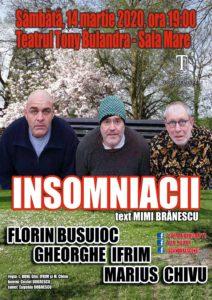[:ro]INSOMNIACII - Spectacol invitat[:] @ Teatrul Tony Bulandra - Sala Mare